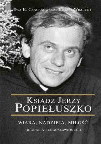 Okładka książki/ebooka Ksiądz Jerzy Popiełuszko