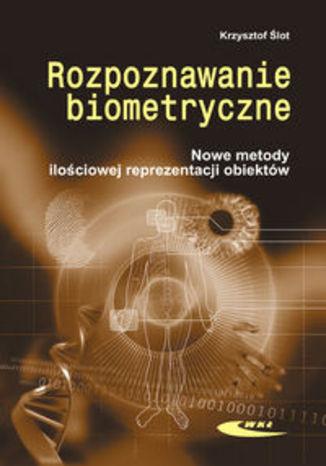 Okładka książki/ebooka Rozpoznawanie biometryczne