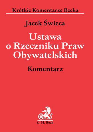 Okładka książki/ebooka Ustawa o Rzeczniku Praw Obywatelskich