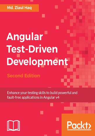 Okładka książki/ebooka Angular Test-Driven Development - Second Edition