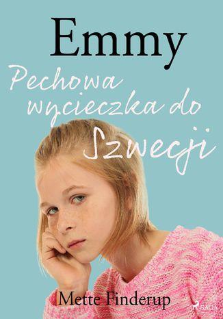 Okładka książki/ebooka Emmy 2 - Pechowa wycieczka do Szwecji