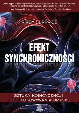 Okładka książki/ebooka Efekt synchroniczności. Sztuka koincydencji i odblokowywania umysłu