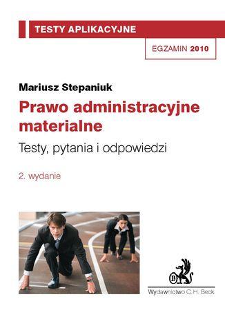 Okładka książki/ebooka Prawo administracyjne materialne. Testy, pytania i odpowiedzi Tom 9