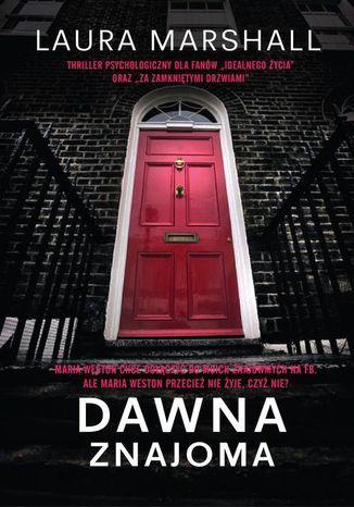 Okładka książki/ebooka Dawna znajoma