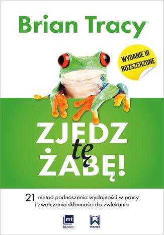 Okładka książki/ebooka Zjedz tę żabę!
