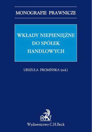 Okładka książki/ebooka Wkłady niepieniężne do spółek handlowych