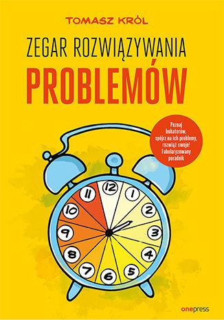 Okładka książki/ebooka Zegar Rozwiązywania Problemów