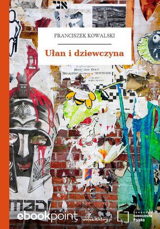 Okładka książki/ebooka Ułan i dziewczyna