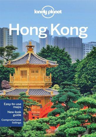 Okładka książki/ebooka Hong Kong. City Guide. Przewodnik Lonely Planet