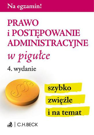 Okładka książki/ebooka Prawo i postępowanie administracyjne w pigułce. Wydanie 4