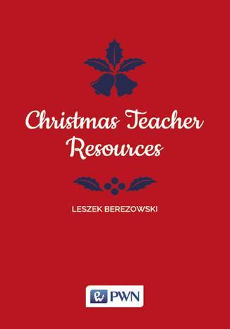 Okładka książki/ebooka Christmas Teacher Resources