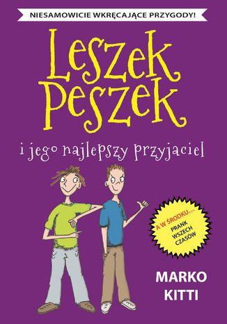 Okładka książki/ebooka Leszek Peszek i jego najlepszy przyjaciel