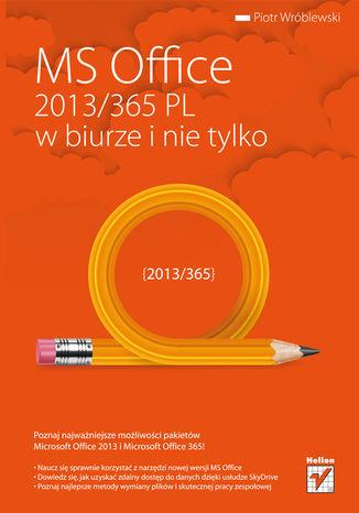 Okładka książki/ebooka MS Office 2013/365 PL w biurze i nie tylko