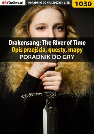 Okładka książki/ebooka Drakensang: The River of Time - poradnik, opis przejścia, questy, mapy