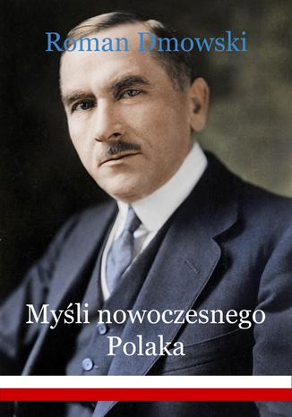 Okładka książki/ebooka Myśli nowoczesnego Polaka