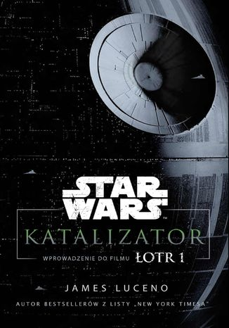 Okładka książki/ebooka Star Wars. Katalizator
