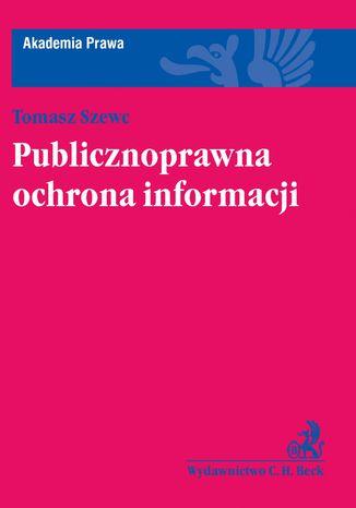 Okładka książki/ebooka Publicznoprawna ochrona informacji
