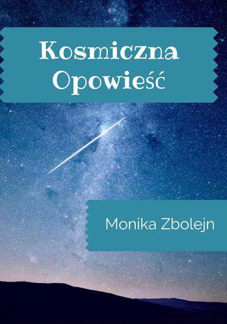Okładka książki/ebooka Kosmiczna opowieść