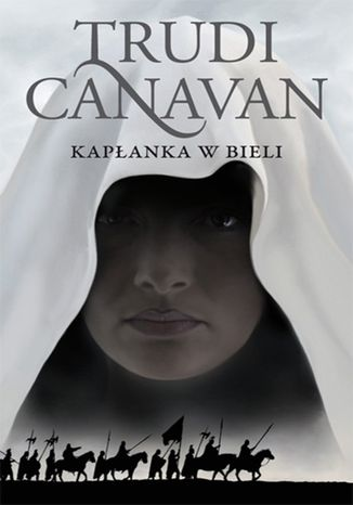 Okładka książki/ebooka Kapłanka w bieli. Księga I. Era pięciorga