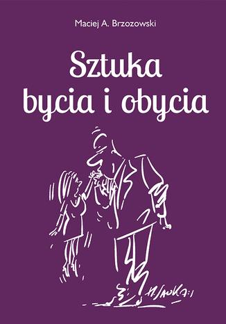 Okładka książki/ebooka Sztuka bycia i obycia 2