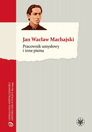Okładka książki/ebooka Pracownik umysłowy i inne pisma
