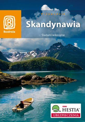 Okładka książki/ebooka Skandynawia. Śladami wikingów. Wydanie 1