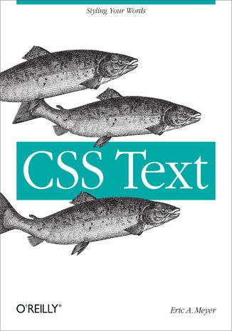 Okładka książki/ebooka CSS Text. Styling Your Words