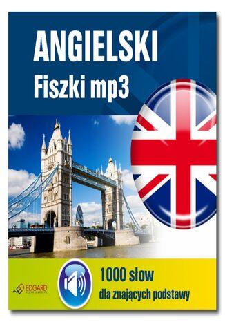 Okładka książki/ebooka Angielski Fiszki mp3 1000 słówek dla znających podstawy