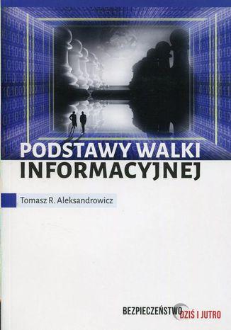 Okładka książki/ebooka Podstawy walki informacyjnej