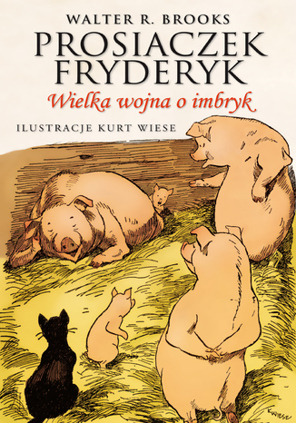 Okładka książki/ebooka Prosiaczek Fryderyk Wielka wojna o imbryk