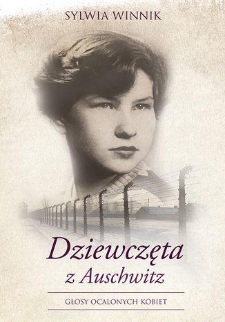 Okładka książki/ebooka Dziewczęta z Auschwitz