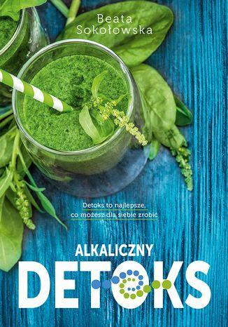 Okładka książki/ebooka Alkaliczny detoks
