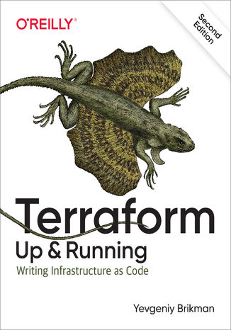 Okładka książki/ebooka Terraform: Up & Running. Writing Infrastructure as Code. 2nd Edition