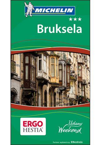 Okładka książki/ebooka Bruksela. Udany weekend. Wydanie 1