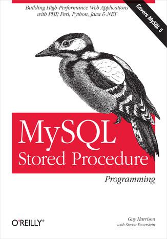 Okładka książki/ebooka MySQL Stored Procedure Programming
