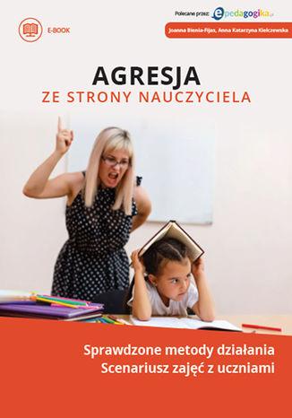Okładka książki/ebooka Agresja ze strony nauczyciela