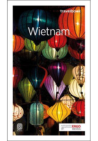 Okładka książki/ebooka Wietnam. Travelbook. Wydanie 2