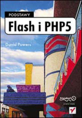 Okładka książki/ebooka Flash i PHP5. Podstawy