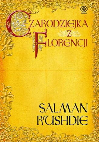 Okładka książki/ebooka Czarodziejka z Florencji