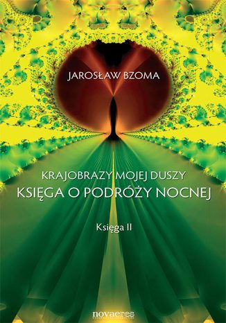 Okładka książki/ebooka Krajobrazy mojej duszy. Księga II