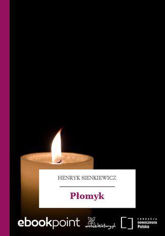 Okładka książki/ebooka Płomyk