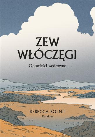 Okładka książki/ebooka Zew włóczęgi. Opowieści wędrowne