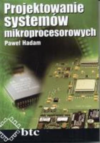 Okładka książki Projektowanie systemów mikroprocesorowych