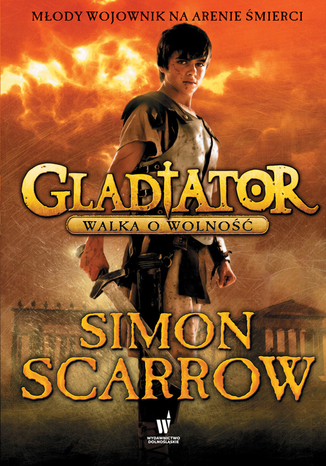 Okładka książki/ebooka Gladiator (Tom 1). Gladiator. Walka o wolność