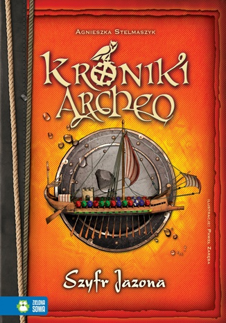 Okładka książki/ebooka Kroniki Archeo cz.8. Szyfr Jazona