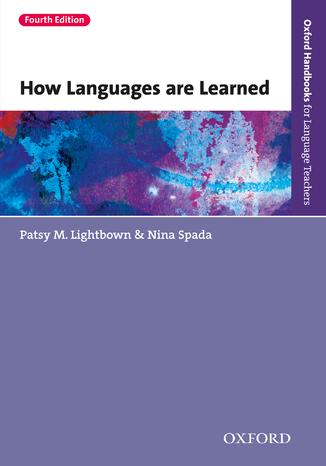 Okładka książki/ebooka How Languages are Learned 4th edition - Oxford Handbooks for Language Teachers
