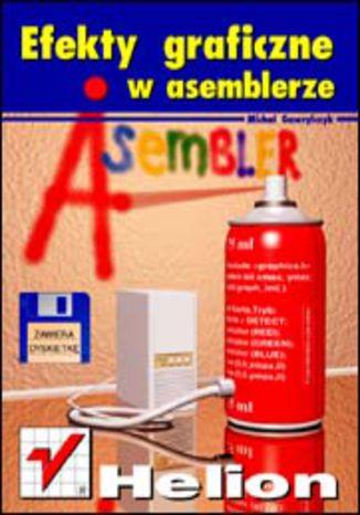 Okładka książki Efekty graficzne w asemblerze