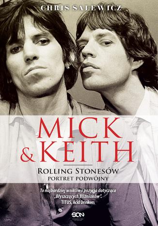 Okładka książki/ebooka Mick i Keith. Rolling Stonesów portret podwójny