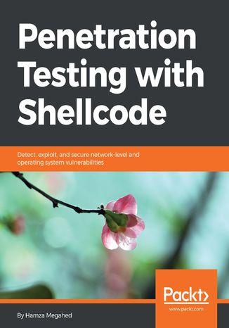 Okładka książki/ebooka Penetration Testing with Shellcode