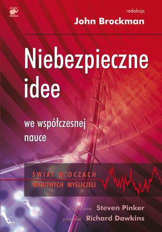 Okładka książki/ebooka Niebezpieczne idee we współczesnej nauce
